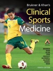 Clinical Sport Medicine, Peter Brukner & Karim Khan, 4e édition, 2012