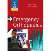 Emergency Orthopedics, 6e édition, 2011