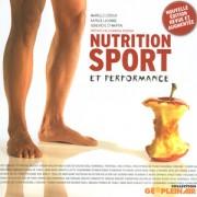 Nutrition, Sport et Performance, Marielle Ledoux, 2e édition, 2009